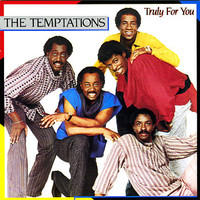 Temptations: Truly For You