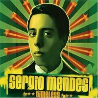 Mendes, Sergio: Timeless