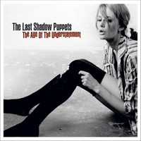 Last Shadow Puppets: Age of the understatement