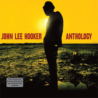 Hooker, John Lee: Anthology