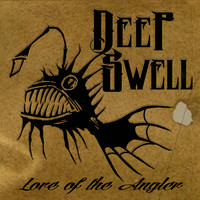 Deep Swell: Lore of the Angler