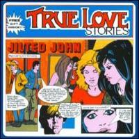 Jilted John: True love stories
