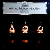 Laibach: Krst Pod Triglavom - Baptism