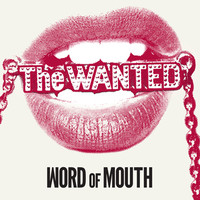 The Wanted: Words Of Mouth