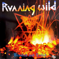 Running Wild : Branded And Exiled