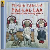V/A: Tiilia taalia tallallaa