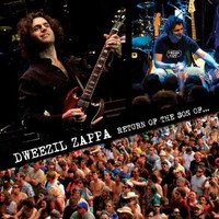 Zappa, Dweezil: Return Of The Son Of...