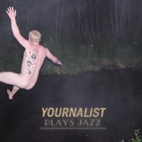 Yournalist: Plays Jazz