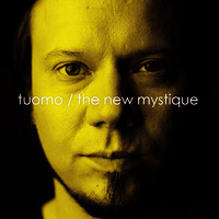 Tuomo: The New Mystique