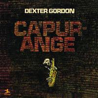 Gordon, Dexter: Ca'purange