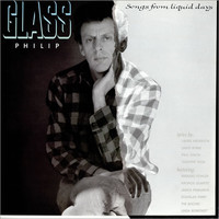 Glass, Philip: Songs From Liquid Days
