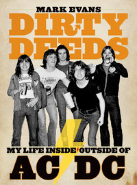 Evans, Mark: Dirty deeds - my life inside / outside of AC/DC