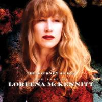 McKennitt, Loreena: The Journey So Far – The Best Of