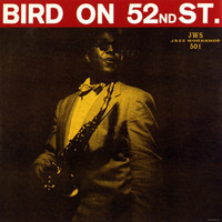 Parker, Charlie: Bird on 52nd street