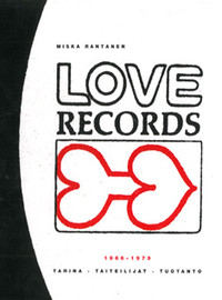 Rantanen, Miska: LOVE RECORDS 1966-1979