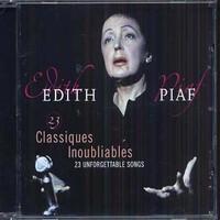 Piaf, Edith: 23 Classiques Inoubliables