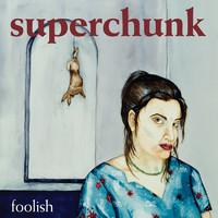 Superchunk: Foolish -remastered reissue