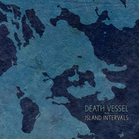 Death Vessel: Island intervals