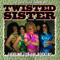 Twisted Sister: Fighting for the rockers