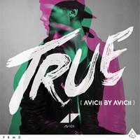 Avicii: True (Avicii By Avicii)