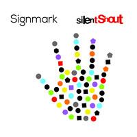 Signmark: Silent shout
