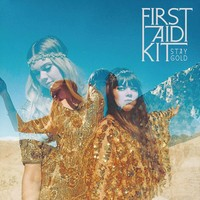 First Aid Kit: Stay gold