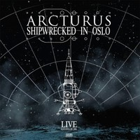 Arcturus: Shipwrecked in Oslo