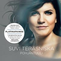 Teräsniska, Suvi: Pohjantuuli -Platinapainos