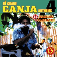 V/A: Hi grade ganja anthems 4