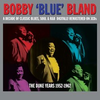 Bland, Bobby: Duke Years 1952-1962