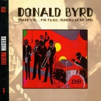 Byrd, Donald: Thank You for F.U.M.L.