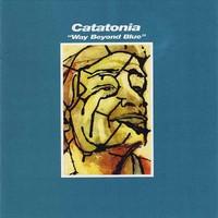 Catatonia: Way beyond blue