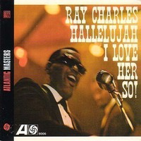 Charles, Ray: Hallelujah I love her so