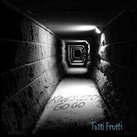 Kivesveto Go-Go: Tutti Frutti