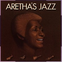 Franklin, Aretha: Aretha's jazz