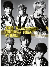 Teen Top: 2013 No. 1 Asia Tour in Seoul