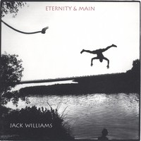 Williams, Jack: Eternity & main