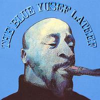 Lateef, Yusef: Blue Yusef Lateef