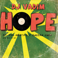 DJ Vadim: Hope/Give it up