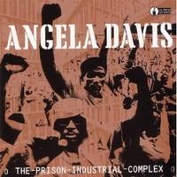 Davis, Angela: Prison industrial complex