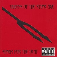Queens Of The Stone Age : Songs for the deaf