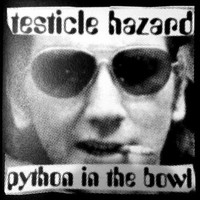 Testicle Hazard: Python in the bowl