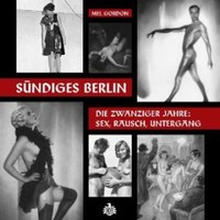 Gordon, Mel: Sündiges Berlin
