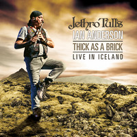 Anderson, Ian / Jethro Tull's Ian Anderson : Thick As A Brick