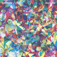 Caribou: Our love
