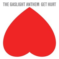 Gaslight Anthem: Get hurt