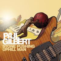 Gilbert, Paul: Stone Pushing Uphill Man