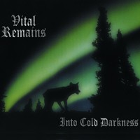 Vital Remains: Into Cold Darkness