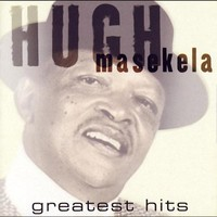 Masekela, Hugh: Greatest Hits