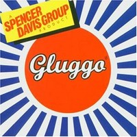 Spencer Davis Group: Gluggo